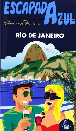 RIO DE JANEIRO  ESCAPADA AZUL