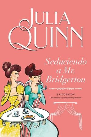 SEDUCIENDO A MR. BRIDGERTON IV