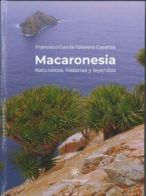 MACARONESIA.NATURALEZA, HISTORIAS Y LEYENDAS.