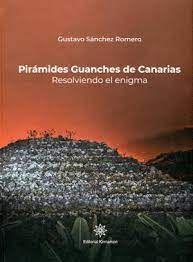 PIRAMIDES GUANCHES DE CANARIAS