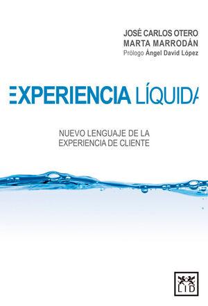 EXPERIENCIA LÍQUIDA