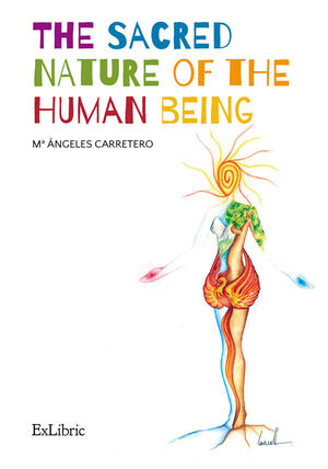 THE SACRED NATURE OF THE HUMAN BEING