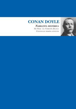 CONAN DOYLE. NARRATIVA HISTÓRICA