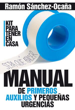 MANUAL DE PRIMEROS AUXILIOS EN CASA