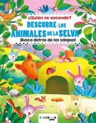 DESCUBRE LOS ANIMALES DE LA SELVA