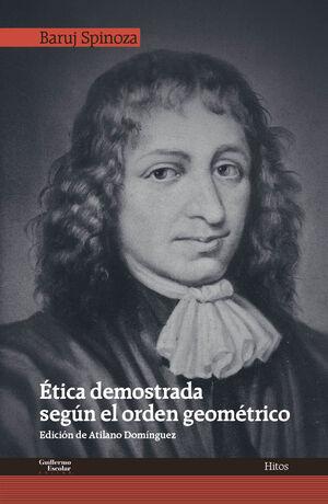 ÉTICA DEMOSTRADA SEGÚN EL ORDEN GEOMÉTRICO
