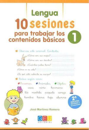10 SESIONES PARA TRABAJAR LOS CONTENIDO BÁSICOS 1: LENGUA Y MATEMÁTICAS 1