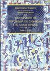 DICCIONARIO DE TOPONIMIA DE CANARIAS: LOS GUANCHISMOS TOMO I [A-D]