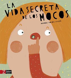 LA VIDA SECRETA DE LOS MOCOS