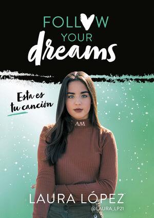 ESTA ES TU CANCIÓN (FOLLOW YOUR DREAMS 2)
