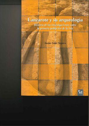 LANZAROTE Y SU ARQUEOLOGÍA