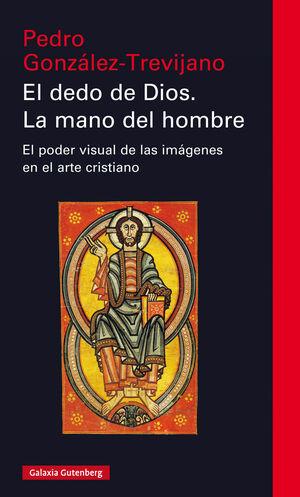 EL DEDO DE DIOS. LA MANO DEL HOMBRE
