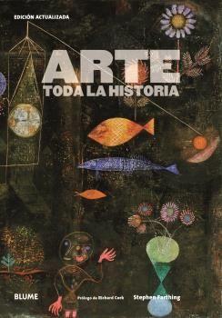 ARTE. TODA LA HISTORIA (2019)