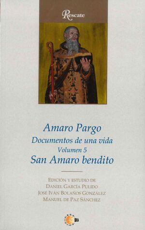 AMARO PARGO. SAN AMARO BENDITO