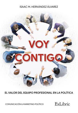 VOY CONTIGO. EL VALOR DEL EQUIPO PROFESIONAL EN LA POLÍTICA