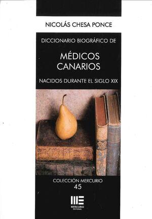 DICCIONARIO BIOGRAFICO DE MEDICOS CANARIOS