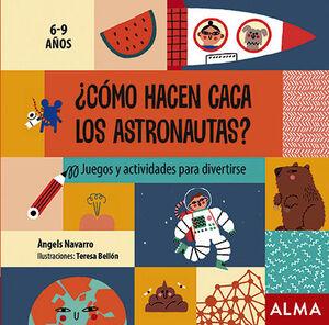 CÓMO HACEN CACA LOS ASTRONAUTAS?