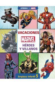 VACACIONES CON MARVEL. HEROES Y VILLANOS. EMPIEZO INFANTIL 5