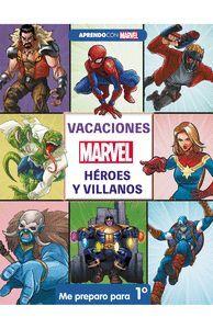 VACACIONES CON MARVEL. HEROES Y VILLANOS. ME PREPARO PARA 1º