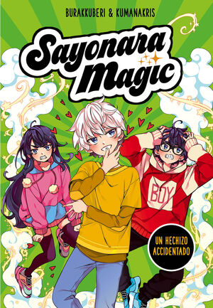 SAYONARA MAGIC 2. UN HECHIZO ACCIDENTADO (SAYONARA MAGIC 2)