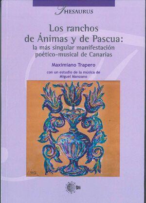LOS RANCHOS DE ÁNIMAS Y DE PASCUA: LA MÁS SINGULAR MANIFESTACION POETICO-MUSICAL