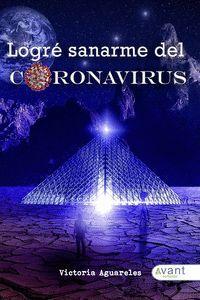 LOGRÉ SANARME DEL CORONAVIRUS
