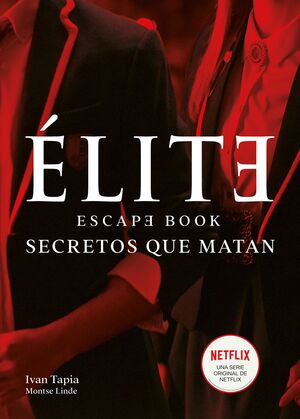 ÉLITE. ESCAPE BOOK