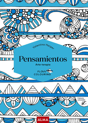 PENSAMIENTOS (FLOW COLOURING)