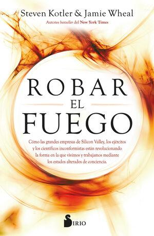 ROBAR EL FUEGO