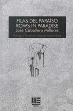 FILAS DEL PARAISO- ROWS IN PARADISE-BILINGUE