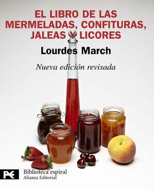 EL LIBRO DE LAS MERMELADAS, CONFITURAS, JALEAS Y LICORES