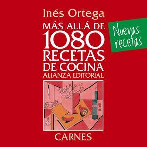 MÁS ALLÁ DE 1080 RECETAS DE COCINA. CARNES