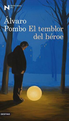 EL TEMBLOR DEL HÉROE