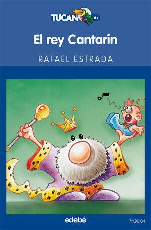EL REY CANTARÍN
