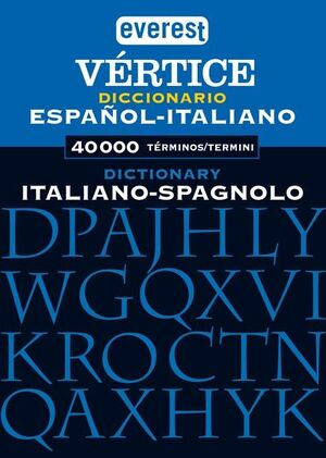 DICCIONARIO VÉRTICE ITALIANO - ESPAÑOL / DIZIONARIO SPAGNOLO - ITALIANO