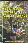 THE EXOTIC FLORA OF THE CANARS ISLANDS
