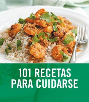 101 RECETAS PARA CUIDARSE