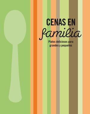 CENAS EN FAMILIA
