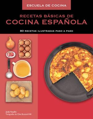 RECETAS BÁSICAS DE COCINA ESPAÑOLA (ESCUELA DE COCINA)