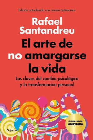 EL ARTE DE NO AMARGARSE LA VIDA (EDICIÓN ESPECIAL)