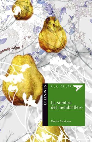 LA SOMBRA DEL MEMBRILLERO
