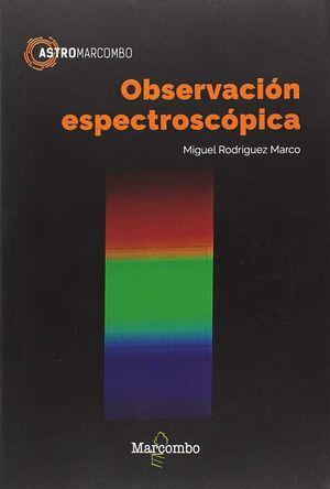OBSERVACIÓN ESPECTROSCÓPICA
