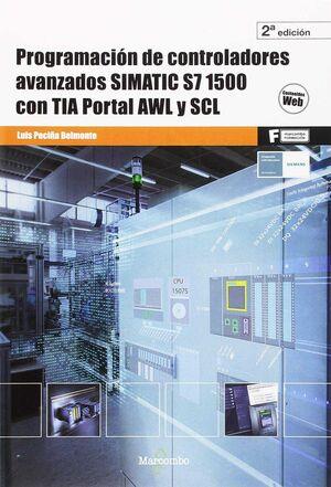 PROGRAMACIÓN DE CONTROLADORES AVANZADOS SIMATIC S7 1500 CON TIA PORTAL AWL Y SCL