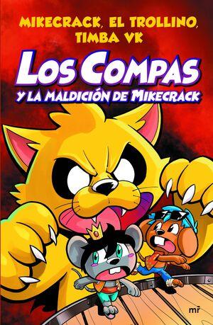 LOS COMPAS Y LA MALDICIÓN DE MIKECRACK Nº4