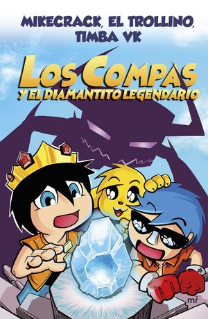 LOS COMPAS Y EL DIAMANTITO LEGENDARIO (CARTONE) N 1