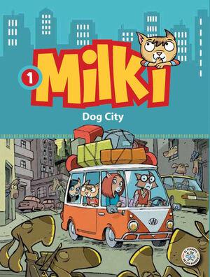 MILKI. DOG CITY