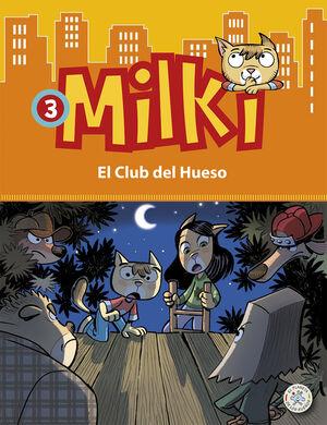 MILKI. EL CLUB DEL HUESO