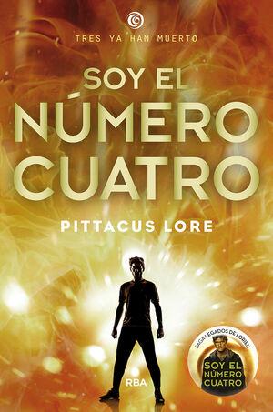 LEGADOS DE LORIEN 1. SOY EL NÚMERO CUATRO
