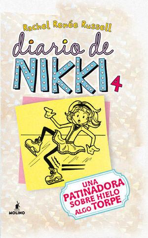 DIARIO DE NIKKI 4. UNA PATINADORA SOBRE HIELO ALGO TORPE.