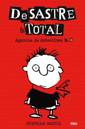 DESASTRE & TOTAL 1. AGENCIA DE DETECTIVES.